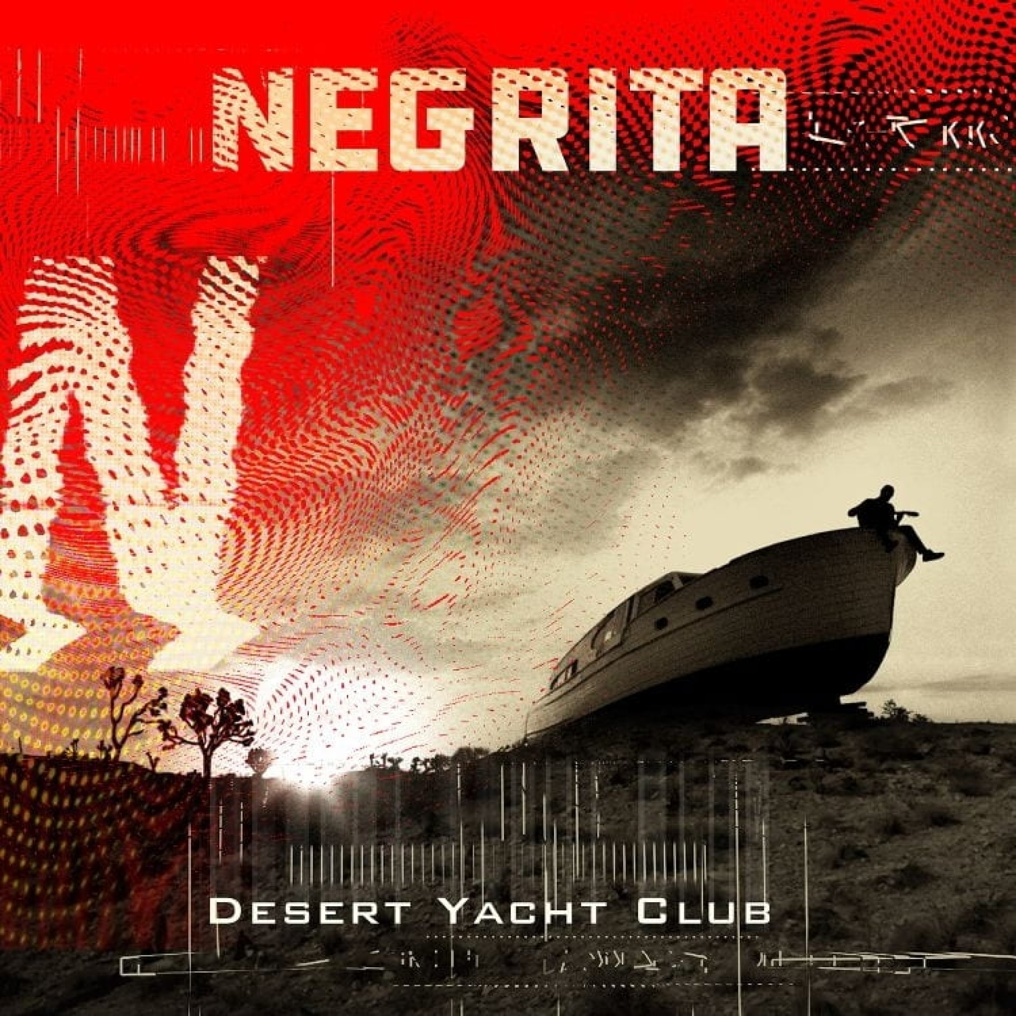Negrita – Desert Yacht Club Summer Tour